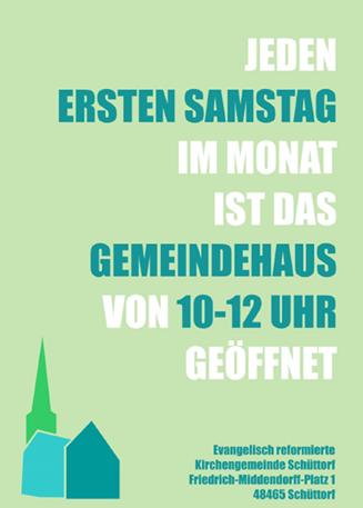 Plakat: Jeden ersten Samstag im Monat ist das Gemeindehaus von 10-12 Uhr geöffnet